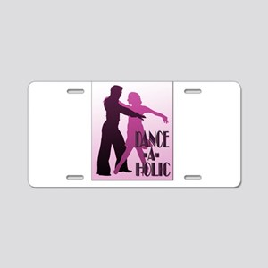 DANCE -A- HOLIC PURPLE Aluminum License Plate