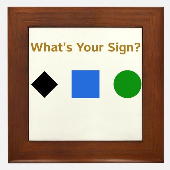What's Your Sign? Framed Tile