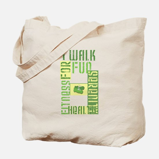 I Walk for Fun... Tote Bag