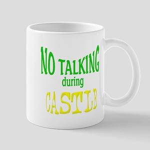 No Talking During Castle Mug