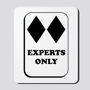 Experts Only Mousepad