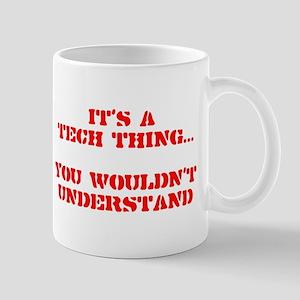 It's a Tech Thing Mug