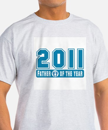 2011 Father of the Year T-Shirt