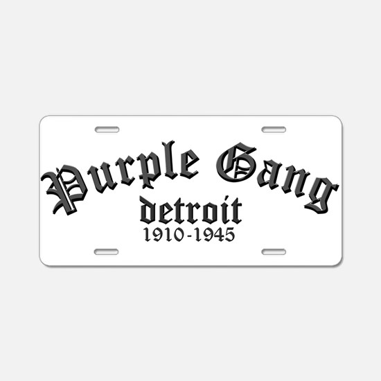 Purple Gang Aluminum License Plate