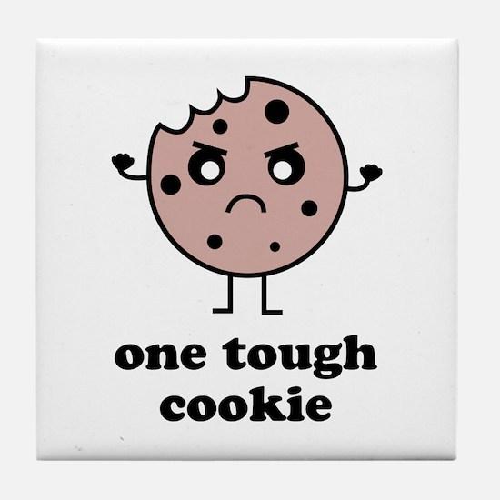One Tough Cookie Tile Coaster