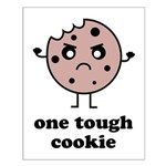 One Tough Cookie Small Poster