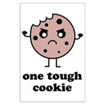 One Tough Cookie Large Poster