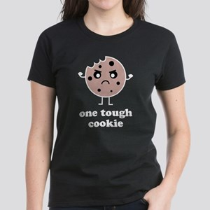 One Tough Cookie Women's Dark T-Shirt
