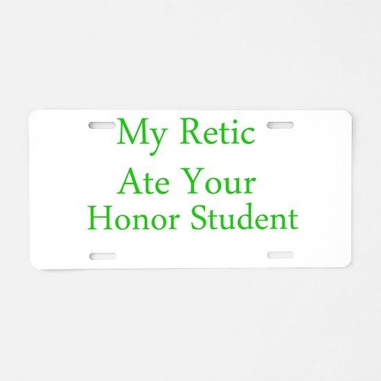 My Retic Aluminum License Plate