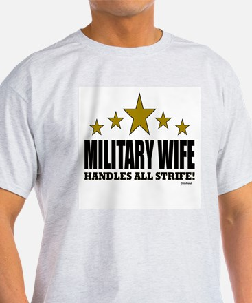 Military Wife Handles All Strife T-Shirt