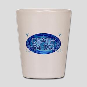 Death B4 DQ Shot Glass