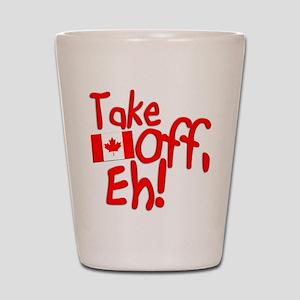 Take Off, Eh! Shot Glass