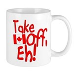 Take Off, Eh! Mug