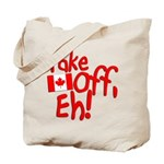 Take Off, Eh! Tote Bag