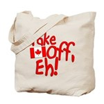 Take Off, Eh! Tote Bag