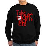 Take Off, Eh! Sweatshirt (dark)