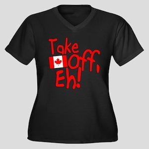 Take Off, Eh! Women's Plus Size V-Neck Dark T-Shir