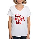 Take Off, Eh! Women's V-Neck T-Shirt