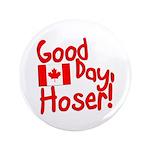 Good Day, Hoser! 3.5