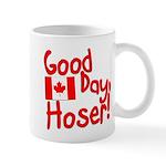 Good Day, Hoser! Mug