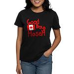 Good Day, Hoser! Women's Dark T-Shirt