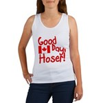 Good Day, Hoser! Women's Tank Top