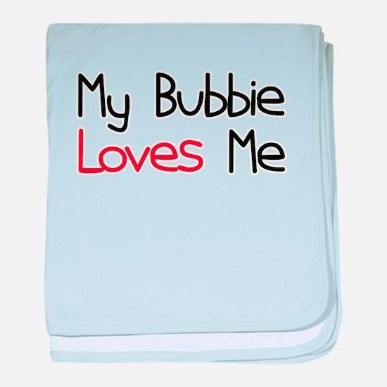 My Bubbie Loves Me baby blanket