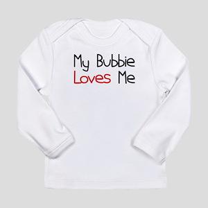 My Bubbie Loves Me Long Sleeve Infant T-Shirt