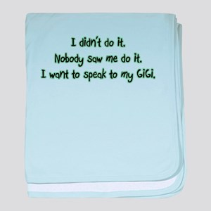 Want to Speak to GiGi baby blanket