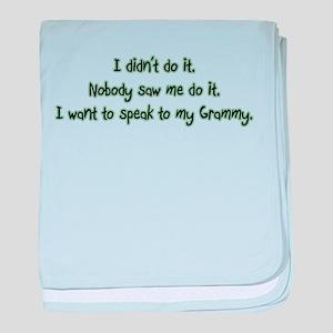 Want to Speak to Grammy baby blanket