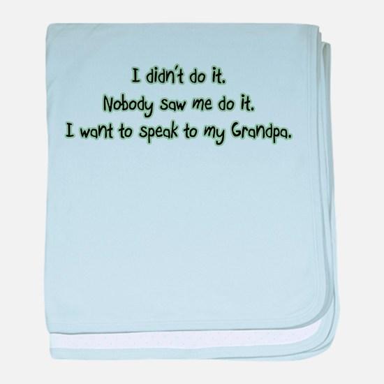 Want to Speak to Grandpa baby blanket