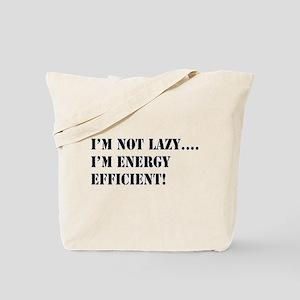 I'm energy efficient! Tote Bag