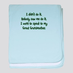 I want to Speak to My Great G baby blanket