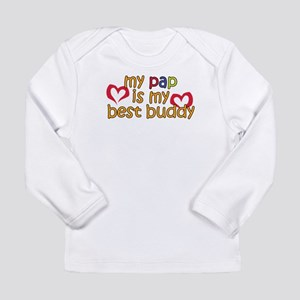 Pap is My Best Buddy Long Sleeve Infant T-Shirt