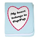 My Heart Belongs to Pap Pap baby blanket