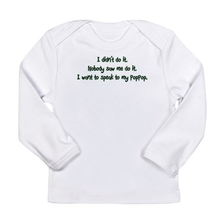 Want to Speak to PopPop Long Sleeve Infant T-Shirt