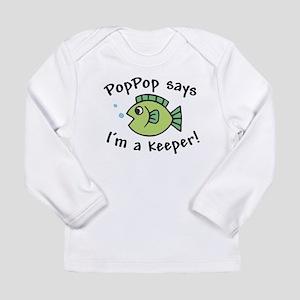 PopPop Says I'm a Keeper Long Sleeve Infant T-Shir
