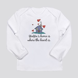 YiaYia's Home is Where the He Long Sleeve Infant T
