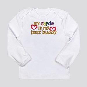 Zayde is My Best Buddy Long Sleeve Infant T-Shirt
