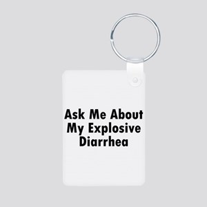 Ask Me About My Explosive Diarrhea Aluminum Photo
