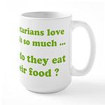 Vegetarians : The Reality Large Mug