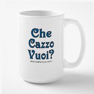 Che Cazzo Vuoi! Large Mug