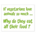 Vegetarians Sarcasm Small Poster