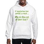 Vegetarians Sarcasm Hooded Sweatshirt