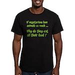 Vegetarians Sarcasm Men's Fitted T-Shirt (dark)