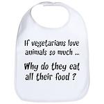 Vegetarians Sarcasm Bib