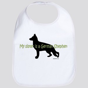 My Sister is a German Shepherd Bib