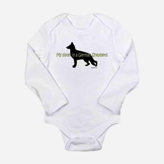My Sister is a German Shepherd Long Sleeve Infant