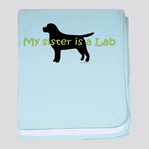 My Sister is a Lab baby blanket