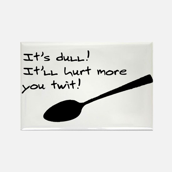 Dull Spoons Rectangle Magnet